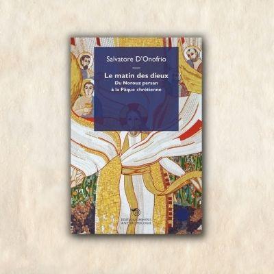 le matin des dieux du norouz persan a la paque chrétienne